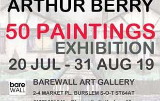 Arthur Berry 50 Paintings Exhibition