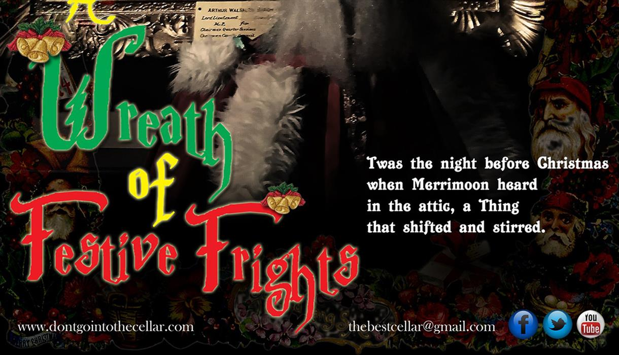 A Wreath of Festive Frights - Christmas Theatre